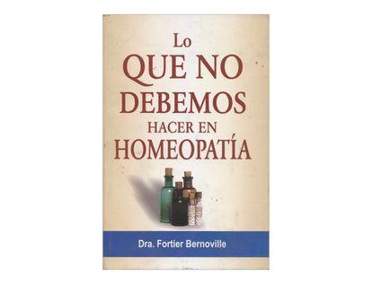 lo-que-no-debemos-hacer-en-homeopatia-1-9788131905647