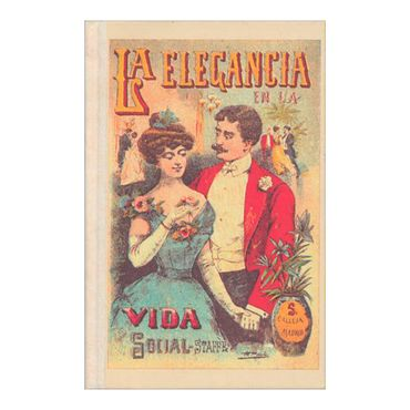la-elegancia-en-la-vida-social-tomo-i-2-9788448723231