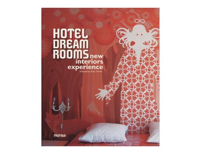 hotel-dream-rooms-new-interiors-experience-3-9788415223467
