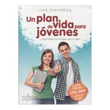 un-plan-de-vida-para-jovenes-1-9786074387377