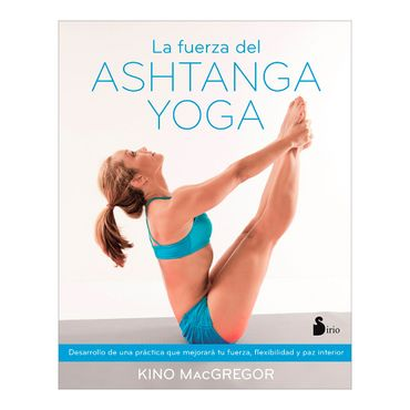 la-fuerza-del-ashtanga-yoga-4-9788416579037