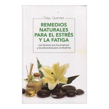 remedios-naturales-para-el-estres-y-la-fatiga-2-9788415541950