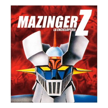 mazinger-z-la-enciclopedia-3-9788415201021