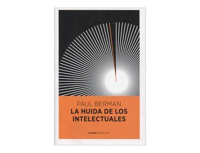 la-huida-de-los-intelectuales-2-9788415355021