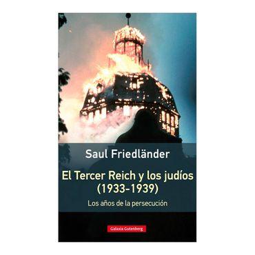el-tercer-reich-y-los-judios-1933-1939-los-anos-de-la-persecucion-4-9788416495535