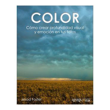 color-como-crear-profundidad-visual-y-emocion-en-tus-fotos-3-9788441535893