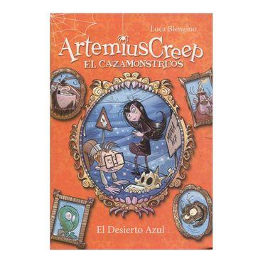 artemius-creep-el-cazamonstruos-4-el-desierto-azul-2-9788424644475