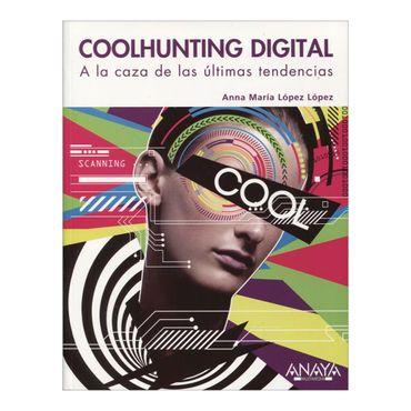 coolhunting-digital-a-la-caza-de-las-ultimas-tendencias-3-9788441529342