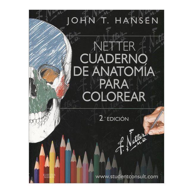 Netter cuaderno de anatomía para colorear (2. Edición) - Panamericana