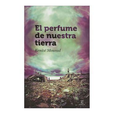 el-perfume-de-nuestra-tierra-6-9788467007169