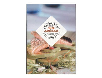 la-buena-cocina-sin-azucar-los-recetarios-de-la-salud-2-9788431533236