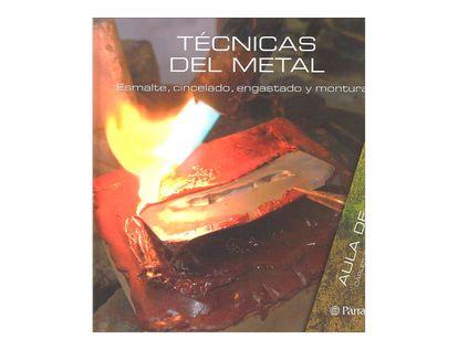 tecnicas-del-metal-esmalte-cincelado-engastado-y-monturas-1-9788434233829