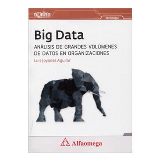 big-data-analisis-de-grandes-volumenes-de-datos-en-organizaciones-4-9786077076896