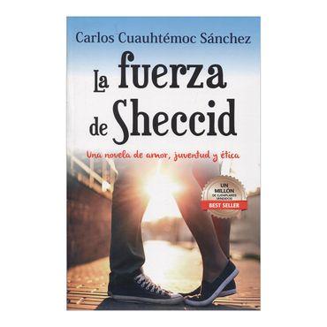 la-fuerza-de-sheccid-una-novela-de-amor-juventud-y-etica-4-9786077627067