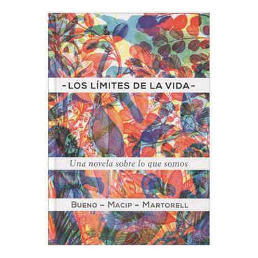 los-limites-de-la-vida-una-novela-sobre-lo-que-somos-2-9788424649623