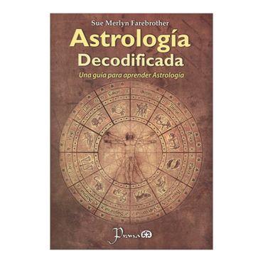 astrologia-decodificada-una-guia-para-aprender-astrologia-1-9786074573725