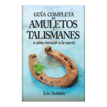 guia-completa-de-amuletos-y-talismanes-o-como-invocar-a-la-suerte-4-9788416002337