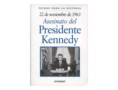 22-de-noviembre-de-1963-asesinato-del-presidente-kennedy-1-9788424116057