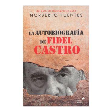 la-autobiografia-de-fidel-castro-4-9788416541041