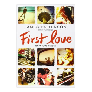 first-love-nada-que-perder-2-9788424654979