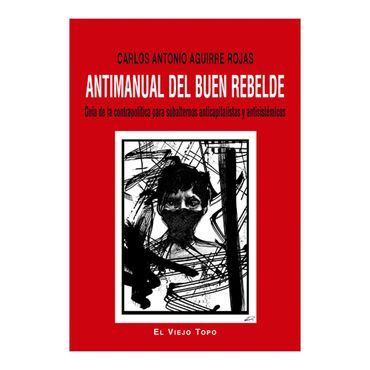 antimanual-del-buen-rebelde-4-9788416288397