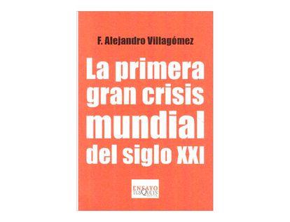 la-primera-gran-crisis-mundial-del-siglo-xxi-1-9786074212877