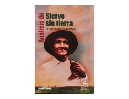 analisis-de-siervo-sin-tierra-de-eduardo-caballero-calderon-2-9789583012488