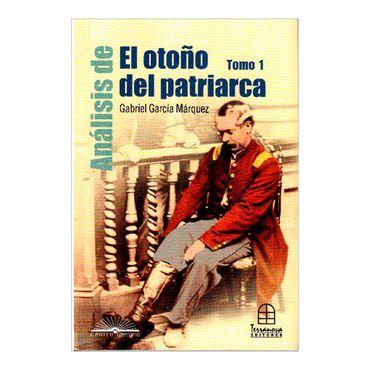 analisis-de-el-otono-del-patriarca-de-gabriel-garcia-marquez-tomo-1-2-9789583011993