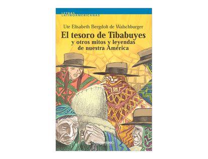 el-tesoro-de-tibabuyes-y-otros-mitos-y-leyendas-de-nuestra-america-2-9789583008504