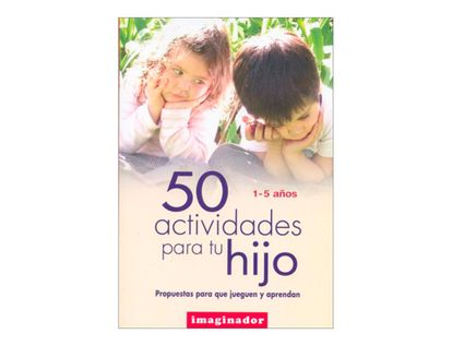 50-actividades-para-tu-hijo-1-5-anos-1-9789507685644