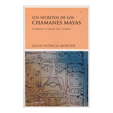 los-secretos-de-los-chamanes-mayas-3-9788489957848