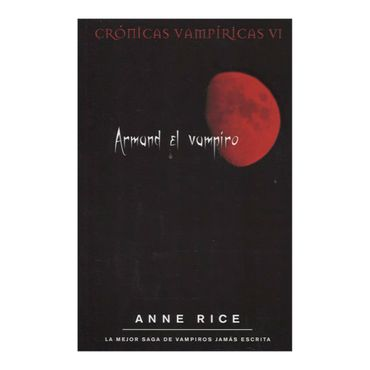 armand-el-vampiro-cronicas-vampiricas-6-3-9788498722178