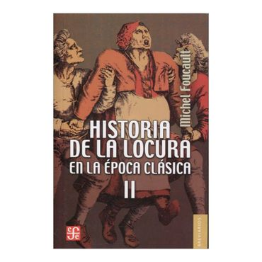 historia-de-la-locura-en-la-epoca-clasica-ii-1-9789505579235