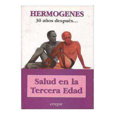 salud-en-la-tercera-edad-hermogenes-30-anos-despues-1-9789507395147