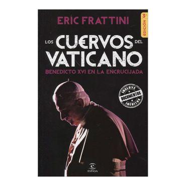 los-cuervos-del-vaticano-benedicto-xvi-en-la-encrucijada-3a-edicion-2-9789584233004