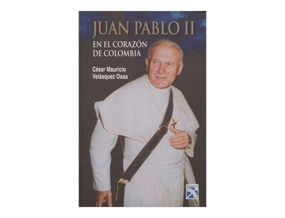 juan-pablo-ii-en-el-corazon-de-colombia-2-9789584228079