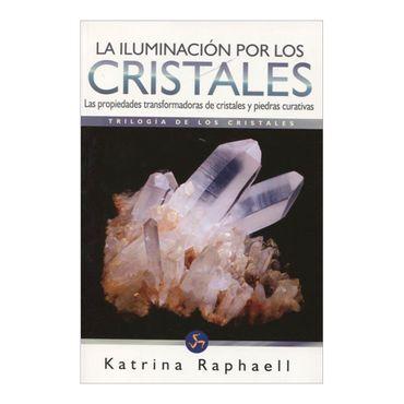 la-iluminacion-por-los-cristales-1-9788495973627