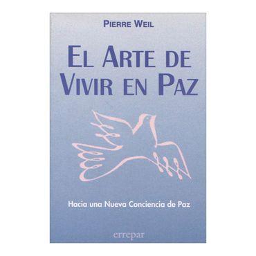 el-arte-de-vivir-en-paz-1-9789507393785