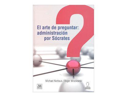 el-arte-de-preguntar-administracion-por-socrates-2-9789583040252
