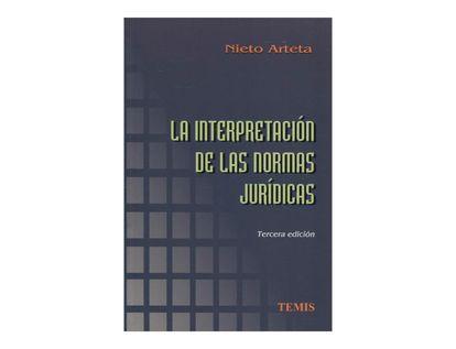 la-interpretacion-de-las-normas-juridicas-2-9789583507854