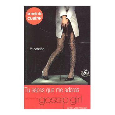 tu-sabes-que-me-adoras-una-novela-de-gossip-girl-2-9788493443689