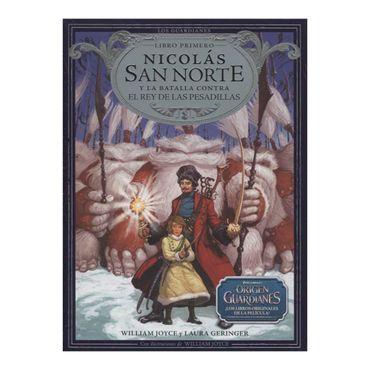 nicolas-san-norte-y-la-batalla-contra-el-rey-de-las-pesadillas-saga-los-guardianes-libro-primero-4-9788483432426
