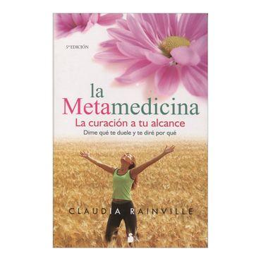 la-metamedicina-la-curacion-a-tu-alcance-2-9788478086023