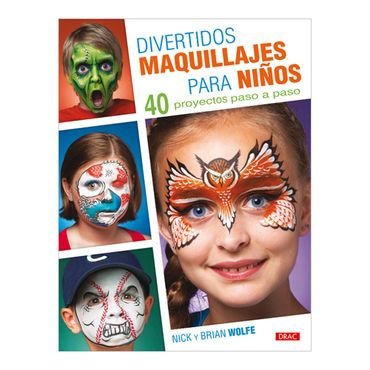 divertidos-maquillajes-para-ninos-40-proyectos-paso-a-paso-3-9788498743685