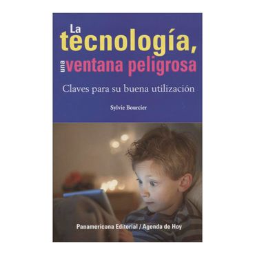 la-tecnologia-una-ventana-peligrosa-1-9789583045455