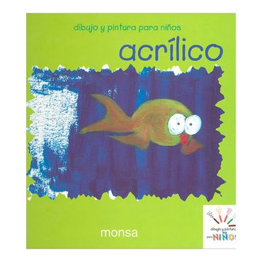 acrilico-dibujo-y-pintura-para-ninos-1-9788496096691
