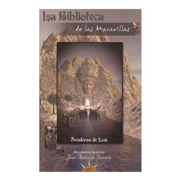 la-biblioteca-de-las-maravillas-senderos-de-luz-1-9788495645579