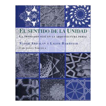 el-sentido-de-la-unidad-la-tradicion-sufi-en-la-arquitectura-persa-3-9788498410372