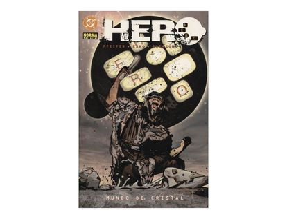 hero-mundo-de-cristal-3-9788498140156