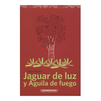 jaguar-de-luz-y-aguila-de-fuego-1-9789583046247